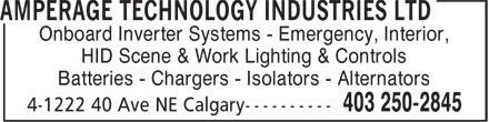 Amperage Technology Industries Ltd (403-250-2845) - Display Ad - Onboard Inverter Systems - Emergency, Interior, HID Scene & Work Lighting & Controls Batteries - Chargers - Isolators - Alternators