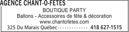 Agence Chant-O-F&ecirc;tes Inc (418-627-1515) - Annonce illustr&eacute;e - BOUTIQUE PARTY Ballons - Accessoires de f&ecirc;te &amp; d&eacute;coration www.chantofetes.com