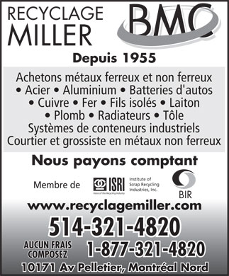 Recyclage Miller Inc (514-321-4820) - Annonce illustr&eacute;e - Since 1955 We pay cash We buy ferrous &amp; non ferrous scrap metal www.recyclagemiller.com  Since 1955 We pay cash We buy ferrous &amp; non ferrous scrap metal www.recyclagemiller.com