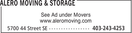 Alero Moving & Storage (403-243-4253) - Annonce illustrée - See Ad under Movers www.aleromoving.com