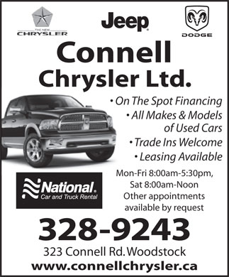Connell Chrysler Ltd (506-328-9243) - Annonce illustrée - Connell Chrysler Ltd. On The Spot Financing All Makes & Models of Used Cars Trade Ins Welcome Leasing Available Mon-Fri 8:00am-5:30pm, Sat 8:00am-Noon Other appointments available by request 328-9243 323 Connell Rd. Woodstock www.connellchrysler.ca