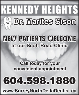 Dr Marites Sison Inc Dental Centre (604-598-1880) - Annonce illustrée - Dr. Marites Sison NEW PATIENTS WELCOME at our Scott Road Clinic Call today for your convenient appointment 604.598.1880 www.SurreyNorthDeltaDentist.ca