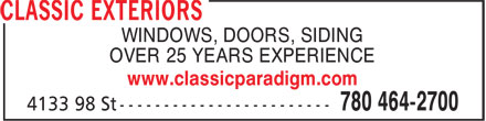 Classic Exteriors (780-410-8924) - Annonce illustrée - WINDOWS, DOORS, SIDING OVER 25 YEARS EXPERIENCE www.classicparadigm.com
