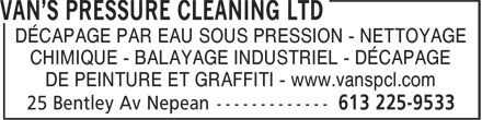 Van's Pressure Cleaning Ltd (613-225-9533) - Annonce illustr&eacute;e - D&Eacute;CAPAGE PAR EAU SOUS PRESSION - NETTOYAGE CHIMIQUE - BALAYAGE INDUSTRIEL - D&Eacute;CAPAGE DE PEINTURE ET GRAFFITI - www.vanspcl.com