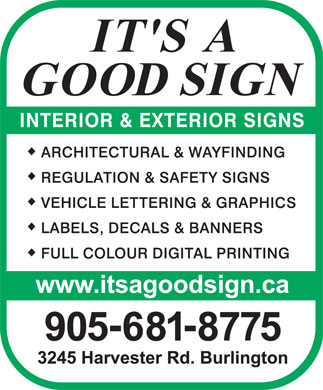 It's A Good Sign Inc (905-681-8775) - Annonce illustrée