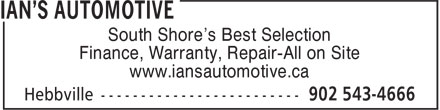 Ian's Automotive (902-543-4666) - Annonce illustrée - South Shore's Best Selection Finance, Warranty, Repair-All on Site www.iansautomotive.ca