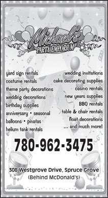 Michael's Party Emporium (780-962-3475) - Annonce illustrée - 780-962-3475 308 Westgrove Drive, Spruce Grove (Behind McDonald s)