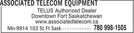 Associated Telecom Equipment (780-998-1505) - Display Ad - Downtown Fort Saskatchewan www.associatedtelecom.ca TELUS Authorized Dealer