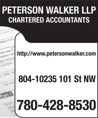 Peterson Walker LLP (780-443-9846) - Annonce illustrée - PETERSON WALKER LLP CHARTERED ACCOUNTANTS http://www.petersonwalker.com 804-10235 101 St NW 780-428-8530