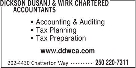 Dickson Dusanj & Wirk Chartered Accountants (250-220-7311) - Annonce illustrée - ¿ Accounting & Auditing ¿ Tax Planning ¿ Tax Preparation www.ddwca.com