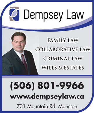 Dempsey Law (506-204-8045) - Annonce illustrée - Family Law Collaborative Law Criminal Law Wills & ESTATES 801-9966 731 Mountain Rd, Moncton Family Law Collaborative Law Criminal Law Wills & ESTATES 801-9966 731 Mountain Rd, Moncton