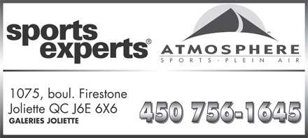 Sports Experts - Atmosphere (450-756-1645) - Annonce illustrée - S   P    O    R    T    S    -    P    L    E    I    N         A    I    R 1075, boul. Firestone Joliette QC J6E 6X6 GALERIES JOLIETTE mc