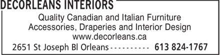 Decorleans Interiors (613-824-1767) - Display Ad - Quality Canadian and Italian Furniture Accessories, Draperies and Interior Design www.decorleans.ca