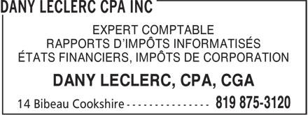 Dany Leclerc CPA Inc (819-875-3120) - Display Ad - EXPERT COMPTABLE - RAPPORTS D'IMPÔTS INFORMATISÉS - ÉTATS FINANCIERS, IMPÔTS DE CORPORATION - DANY LECLERC, CPA, CGA