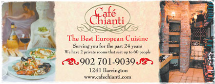 Cafe Chianti (902-704-2945) - Annonce illustrée - Serving you for the past 24 years We have 2 private rooms that seat up to 60 people 1241 Barrington Serving you for the past 24 years We have 2 private rooms that seat up to 60 people 1241 Barrington