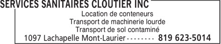 Services Sanitaires Cloutier inc (819-623-5014) - Display Ad - Transport de machinerie lourde Transport de sol contaminé Location de conteneurs Location de conteneurs Transport de machinerie lourde Transport de sol contaminé