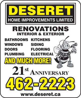 Deseret Home Improvements Limited (902-462-2223) - Display Ad - RENOVATIONS INTERIOR & EXTERIOR BATHROOMSKITCHENS WINDOWS SIDING DOORS FLOORING PLUMBING ELECTRICAL AND MUCH MORE! st 21 ANNIVERSARY 462-2223 www.deseret.ca