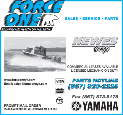 Force One (1-888-228-7899) - Display Ad - www.forceoneyk.com 354 OLD AIRPORT RD, YELLOWKNIFE NT, X1A 3T4
