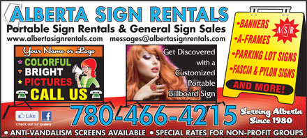 Alberta Sign Rentals (780-613-0111) - Annonce illustrée - LBERTA IGN ENTALS Portable Sign Rentals & General Sign Sales Get Discovered with a Customized Portable Billboard Sign LBERTA IGN ENTALS Portable Sign Rentals & General Sign Sales Get Discovered with a Customized Portable Billboard Sign