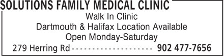 Solutions Family Medical Clinic (902-477-7656) - Display Ad - Walk In Clinic Dartmouth & Halifax Location Available Open Monday-Saturday