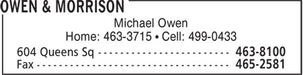 Owen & Morrison (902-463-8100) - Display Ad - Michael Owen Home: 463-3715 • Cell: 499-0433