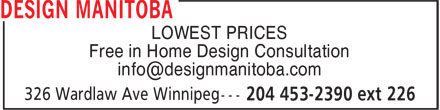 Design Manitoba (204-453-2390) - Annonce illustrée - LOWEST PRICES Free in Home Design Consultation LOWEST PRICES Free in Home Design Consultation