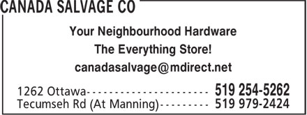 Canada Salvage Co (519-254-5262) - Display Ad - Your Neighbourhood Hardware The Everything Store!