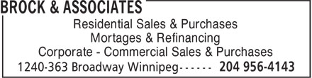 Brock & Associates (204-956-4143) - Annonce illustrée - Residential Sales & Purchases Mortages & Refinancing Corporate - Commercial Sales & Purchases Residential Sales & Purchases Mortages & Refinancing Corporate - Commercial Sales & Purchases