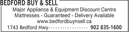Bedford Buy & Sell (902-704-2176) - Display Ad - Major Appliance & Equipment Discount Centre Mattresses - Guaranteed - Delivery Available www.bedfordbuynsell.ca