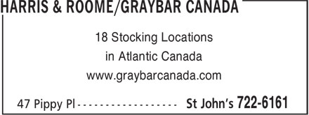 Harris & Roome/Graybar Canada (709-722-6161) - Display Ad - 18 Stocking Locations in Atlantic Canada www.graybarcanada.com 18 Stocking Locations in Atlantic Canada www.graybarcanada.com