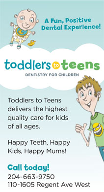 Toddlers to Teens Dentistry For Children (204-515-1559) - Annonce illustrée