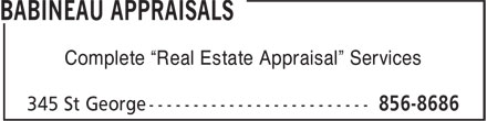 "Babineau Appraisals (506-856-8686) - Annonce illustrée - Complete ""Real Estate Appraisal"" Services Complete ""Real Estate Appraisal"" Services"