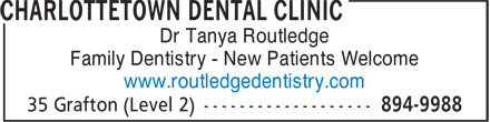 Charlottetown Dental Clinic (902-894-9988) - Annonce illustrée - Dr Tanya Routledge Family Dentistry - New Patients Welcome www.routledgedentistry.com Dr Tanya Routledge Family Dentistry - New Patients Welcome www.routledgedentistry.com
