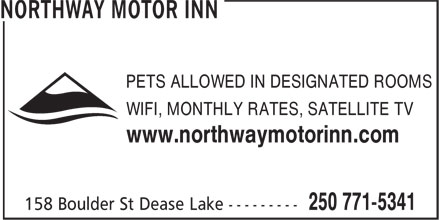 Northway Motor Inn (250-771-5341) - Annonce illustrée - WIFI, MONTHLY RATES, SATELLITE TV www.northwaymotorinn.com PETS ALLOWED IN DESIGNATED ROOMS www.northwaymotorinn.com PETS ALLOWED IN DESIGNATED ROOMS WIFI, MONTHLY RATES, SATELLITE TV