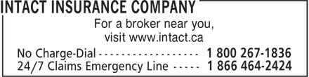 Intact Insurance Company (1-800-267-1836) - Annonce illustrée - For a broker near you, visit www.intact.ca For a broker near you, visit www.intact.ca