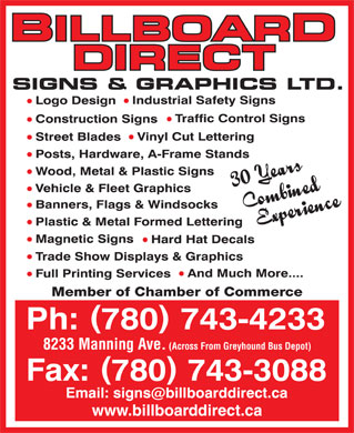Billboard Direct Sign & Graphics (780-743-4233) - Display Ad - Member of Chamber of Commerce 8233 Manning Ave. (Across From Greyhound Bus Depot) www.billboarddirect.ca www.billboarddirect.ca Member of Chamber of Commerce 8233 Manning Ave. (Across From Greyhound Bus Depot)