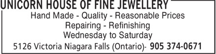 Unicorn House Of Fine Jewellery (905-374-0671) - Display Ad - Hand Made - Quality - Reasonable Prices Repairing - Refinishing Wednesday to Saturday Hand Made - Quality - Reasonable Prices Repairing - Refinishing Wednesday to Saturday