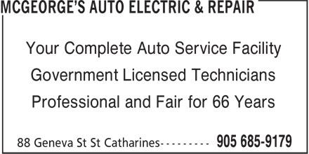 McGeorge's Auto Electric & Repair (905-685-9179) - Annonce illustrée - Your Complete Auto Service Facility Government Licensed Technicians Professional and Fair for 66 Years Your Complete Auto Service Facility Government Licensed Technicians Professional and Fair for 66 Years