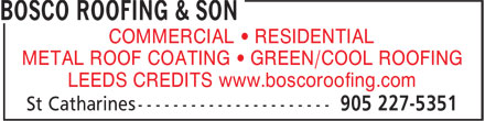 Bosco Roofing & Son (905-227-5351) - Annonce illustrée - COMMERCIAL • RESIDENTIAL METAL ROOF COATING • GREEN/COOL ROOFING LEEDS CREDITS www.boscoroofing.com