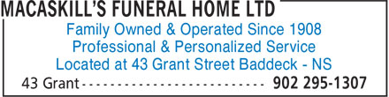 MacAskill's Funeral Home Ltd (902-295-1307) - Display Ad - Family Owned & Operated Since 1908 Professional & Personalized Service Located at 43 Grant Street Baddeck - NS