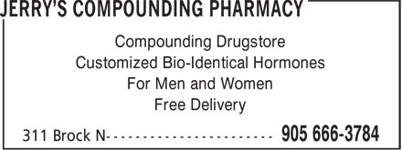 Jerry's Compounding Pharmacy (905-666-3784) - Display Ad - Compounding Drugstore Customized Bio-Identical Hormones For Men and Women Free Delivery