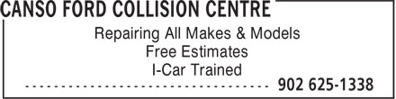 Canso Ford Sales Ltd (902-625-1338) - Annonce illustrée - Repairing All Makes & Models Free Estimates I-Car Trained