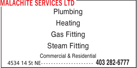 Malachite Services Ltd (403-282-6777) - Annonce illustrée - Plumbing Heating Gas Fitting Steam Fitting Commercial & Residential