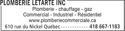 Plomberie Letarte Inc (418-667-1183) - Display Ad - Plomberie - chauffage - gaz - Commercial - Industriel - Résidentiel - www.plomberiecommerciale.ca