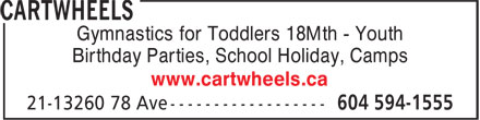 Cartwheels (604-594-1555) - Annonce illustrée - Gymnastics for Toddlers 18Mth - Youth Birthday Parties, School Holiday, Camps www.cartwheels.ca