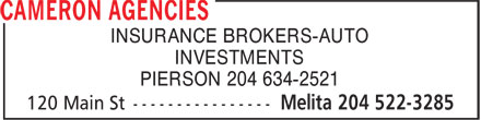 Cameron Agencies (204-522-3285) - Display Ad - INSURANCE BROKERS-AUTO INVESTMENTS PIERSON 204 634-2521