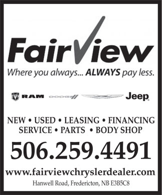 Fairview Dodge Jeep Chrysler (506-458-8955) - Annonce illustrée - NEW   USED   LEASING   FINANCING SERVICE   PARTS    BODY SHOP 506.259.4491 www.fairviewchryslerdealer.com Hanwell Road, Fredericton, NB E3B5C8