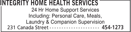 Integrity Home Health Services (506-454-1273) - Annonce illustrée - Including: Personal Care, Meals, Laundry & Companion Supervision 24 Hr Home Support Services Including: Personal Care, Meals, Laundry & Companion Supervision 24 Hr Home Support Services