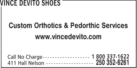 Vince DeVito Shoes (250-352-6261) - Display Ad - Custom Orthotics & Pedorthic Services www.vincedevito.com
