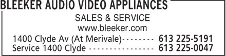 Bleeker Audio Video Appliances (613-225-5191) - Annonce illustrée - SALES & SERVICE www.bleeker.com SALES & SERVICE www.bleeker.com SALES & SERVICE www.bleeker.com SALES & SERVICE www.bleeker.com